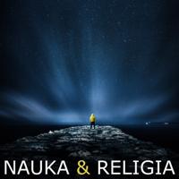 Spór NAUKA-RELIGIA (wykład) podcast