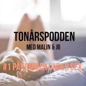 #1 Påkommen under sex - Tonårspodden med Malin & JB