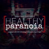 Healthy Paranoia Podcast