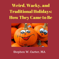 Weird and Wacky Holidays podcast