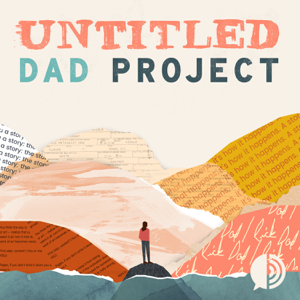 Untitled Dad Project podcast