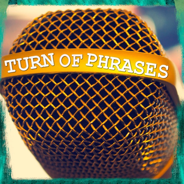 TURN OF PHRASES