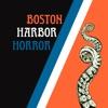 Boston Harbor Horror artwork