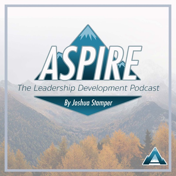 Aspire: The Leadership Development Podcast
