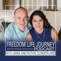 Freedom Life Journey Podcast podcast
