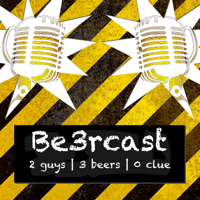 podcast – Be3rcast podcast