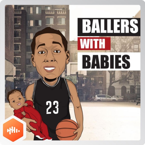 Ballers with Babies