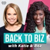 Back to Biz with Katie and Boz