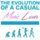 The Evolution Of A Casual Music Lover