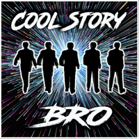 Cool Story Bro podcast