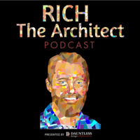 Rich the Architect podcast