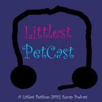 Littlest PetCast podcast