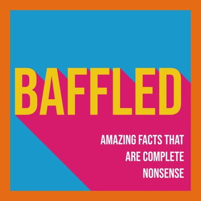 Baffled: Amazing Facts That Are Complete Nonsense:Create