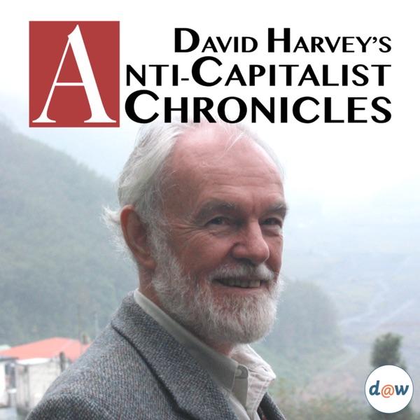 David Harvey's Anti-Capitalist Chronicles Artwork