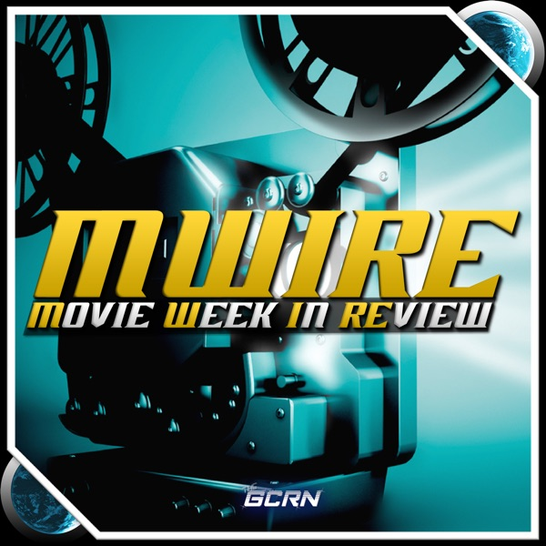 Movie Week in Review
