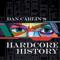 Dan Carlin's Hardcore History