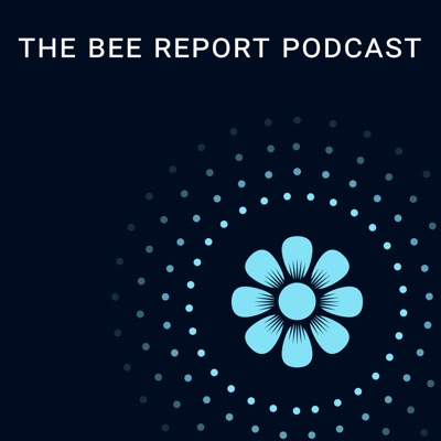 Welcome to the Bee Report Podcast!