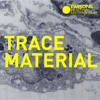 Trace Material