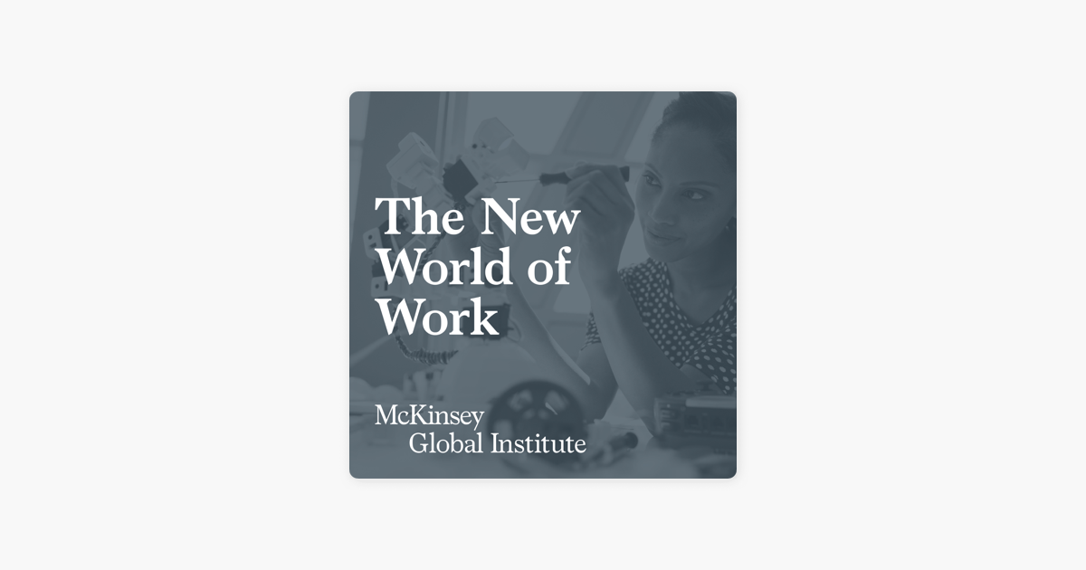 "The New World of Work"" auf Apple Podcasts"