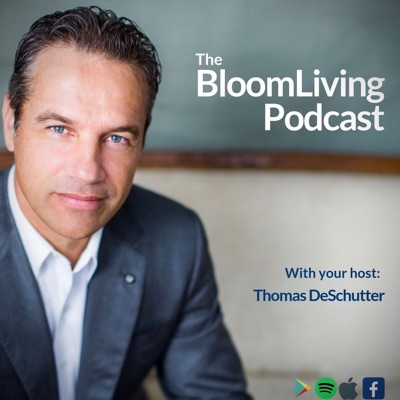 The Bloom Living Podcast