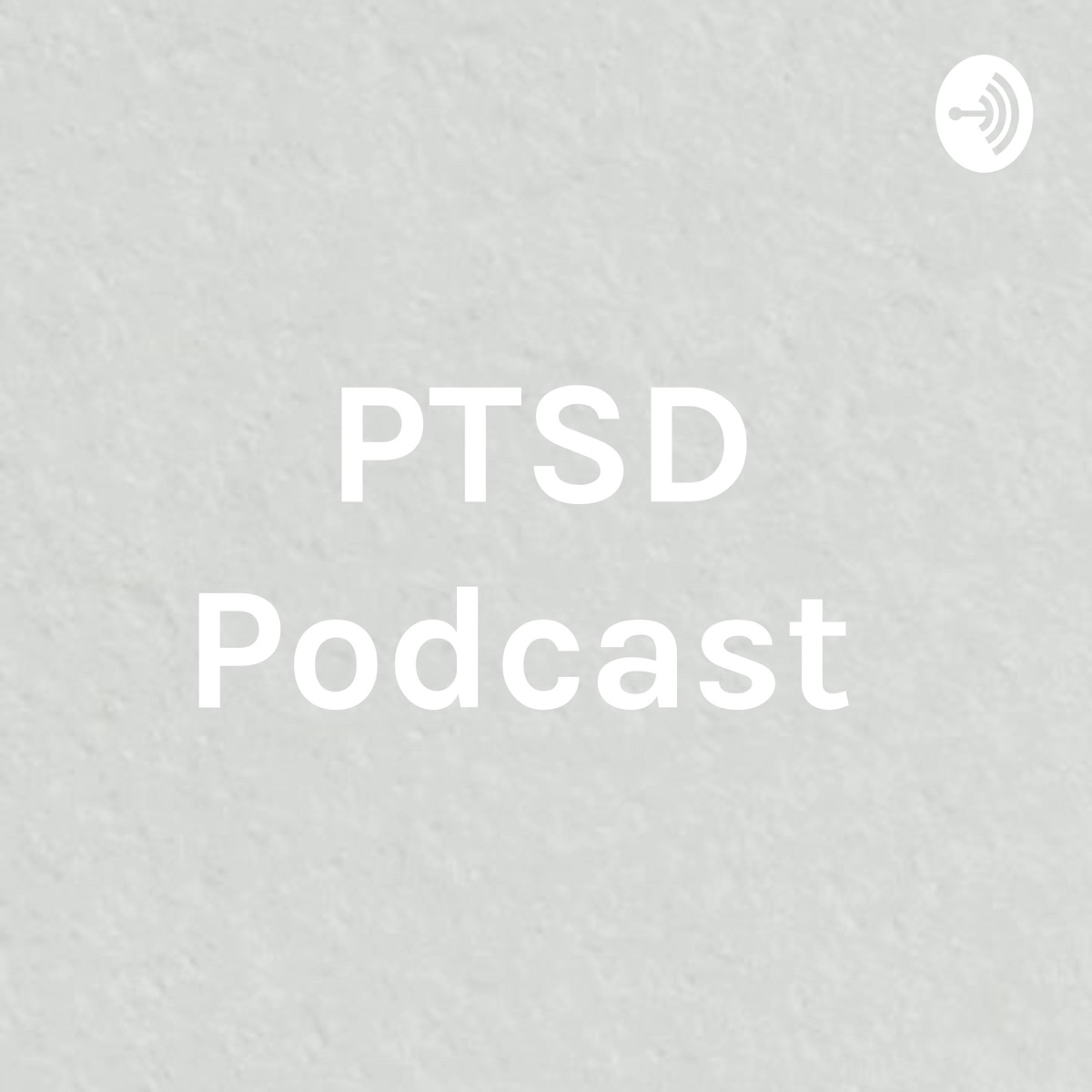 PTSD Podcast