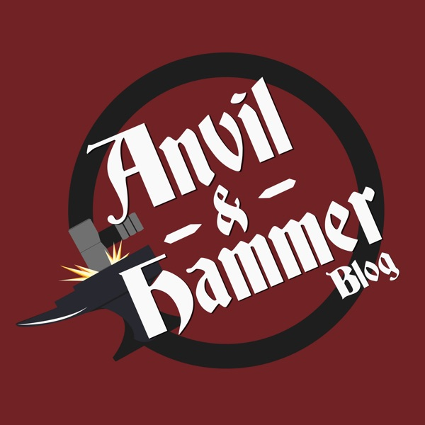Anvil & Hammer - The Armoury Bible Game Blog & Podcast