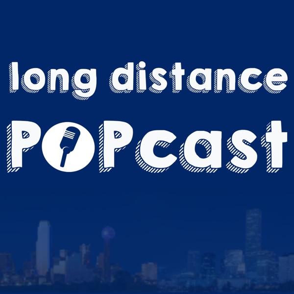 Long Distance POPcast