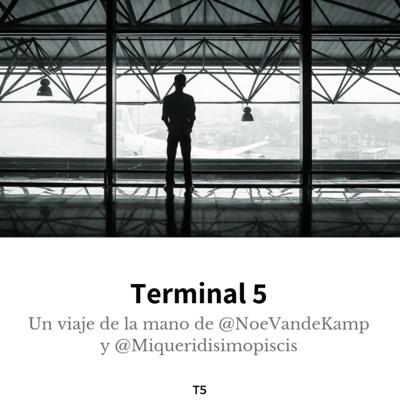 Terminal 5:NoeVandeKamp