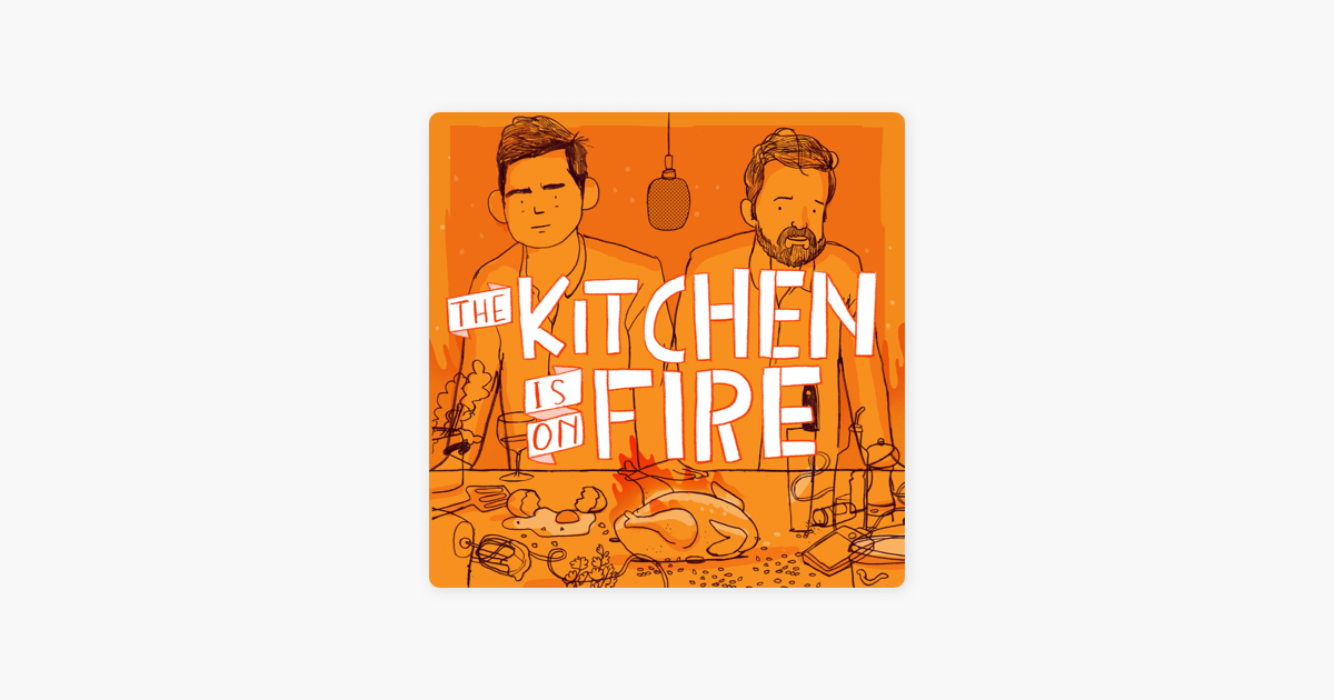 The Kitchen Is On Fire Apple Podcasts, Bbc Radio 4 Kitchen Cabinet Twitter