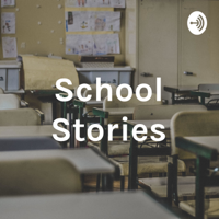 School Stories podcast