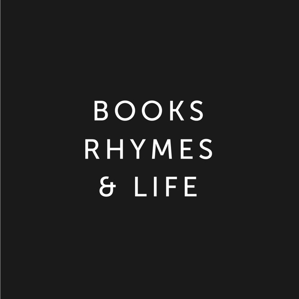 Books, Rhymes, & Life