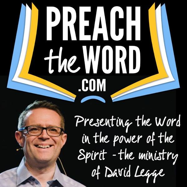 Preach The Word - David Legge