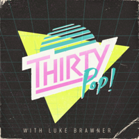 Thirty Pop podcast