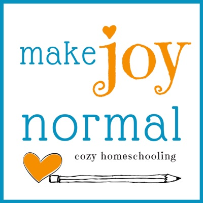 make joy normal:  cozy homeschooling