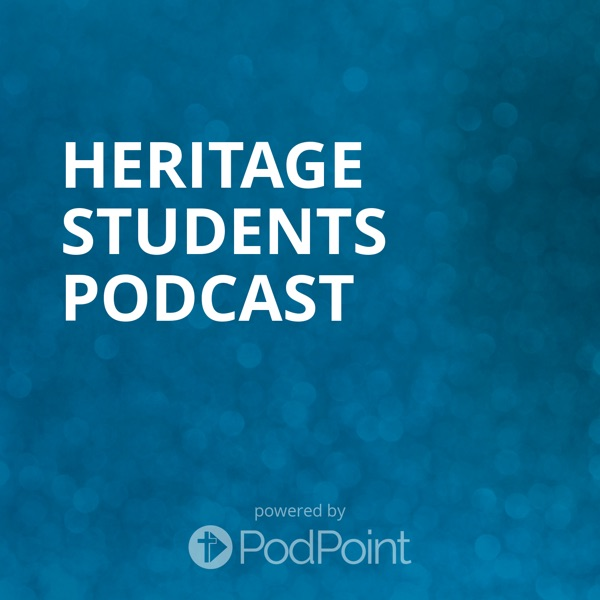 Heritage Students Podcast
