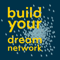Build Your Dream Network podcast