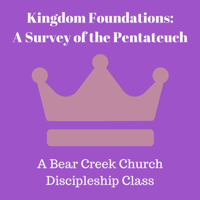 Kingdom Foundations - The Pentateuch podcast