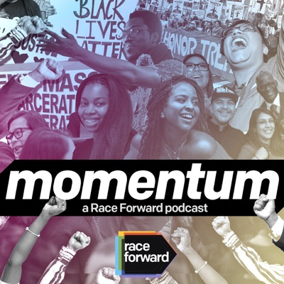 Momentum: A Race Forward Podcast:Race Forward