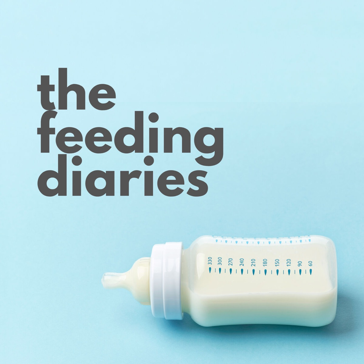 The Feeding Diaries