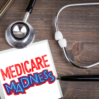 Medicare Madness podcast