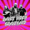 Dave's Video Graveyard artwork