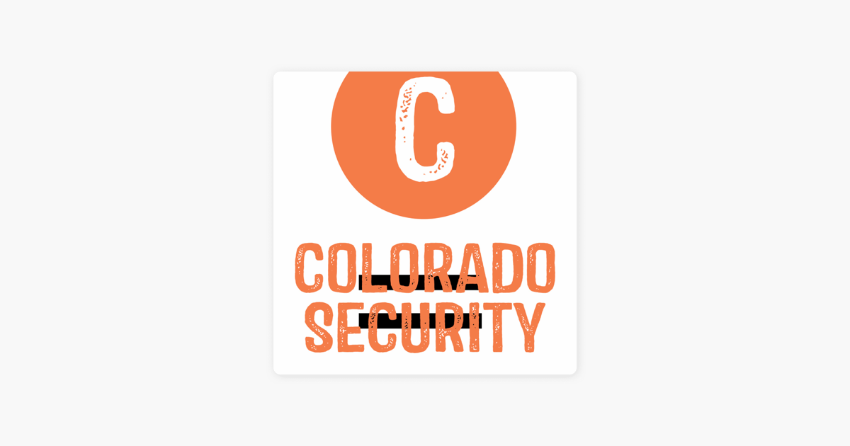 Colorado = Security Podcast on Apple Podcasts