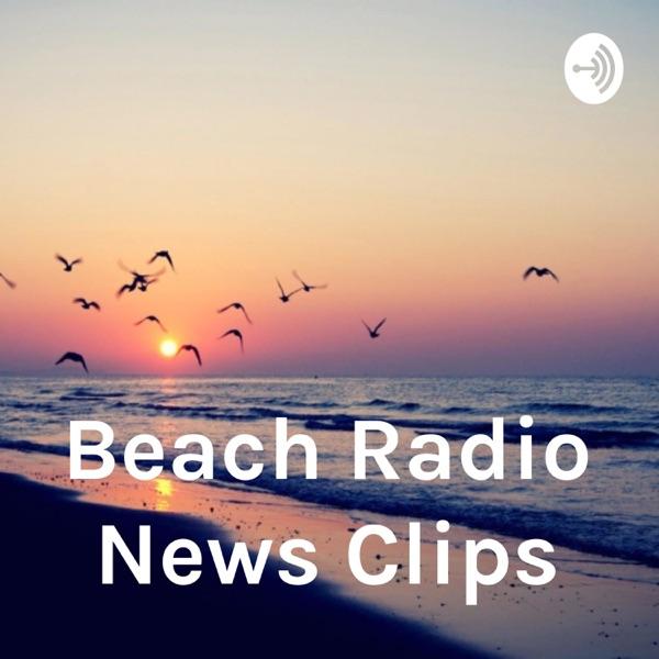 Beach Radio News Clips
