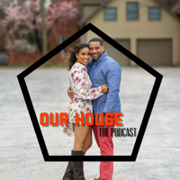 Our House podcast
