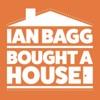 IAN BAGG BOUGHT A HOUSE artwork