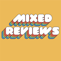 Mixed Reviews Podcast podcast