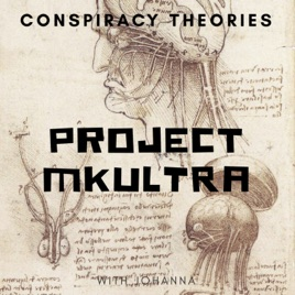 Conspiracy Theories: Project MKUltra: Government Mind Control on