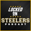 Locked On Steelers – Daily Podcast On The Pittsburgh Steelers artwork