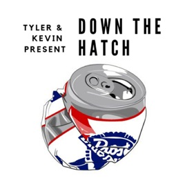 Down The Hatch: Drunk Podcast on Apple Podcasts