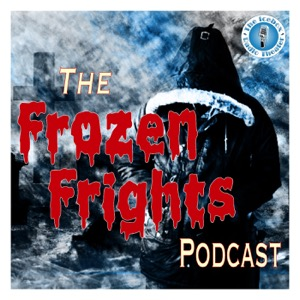 The Frozen Frights Podcast
